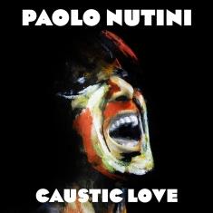 Paolo Nutini - Caustic love - Cover